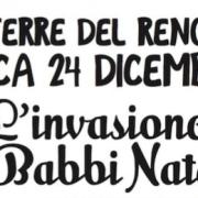Terre del reno l'invasione dei Babbi Natale 24 dicembre 2017